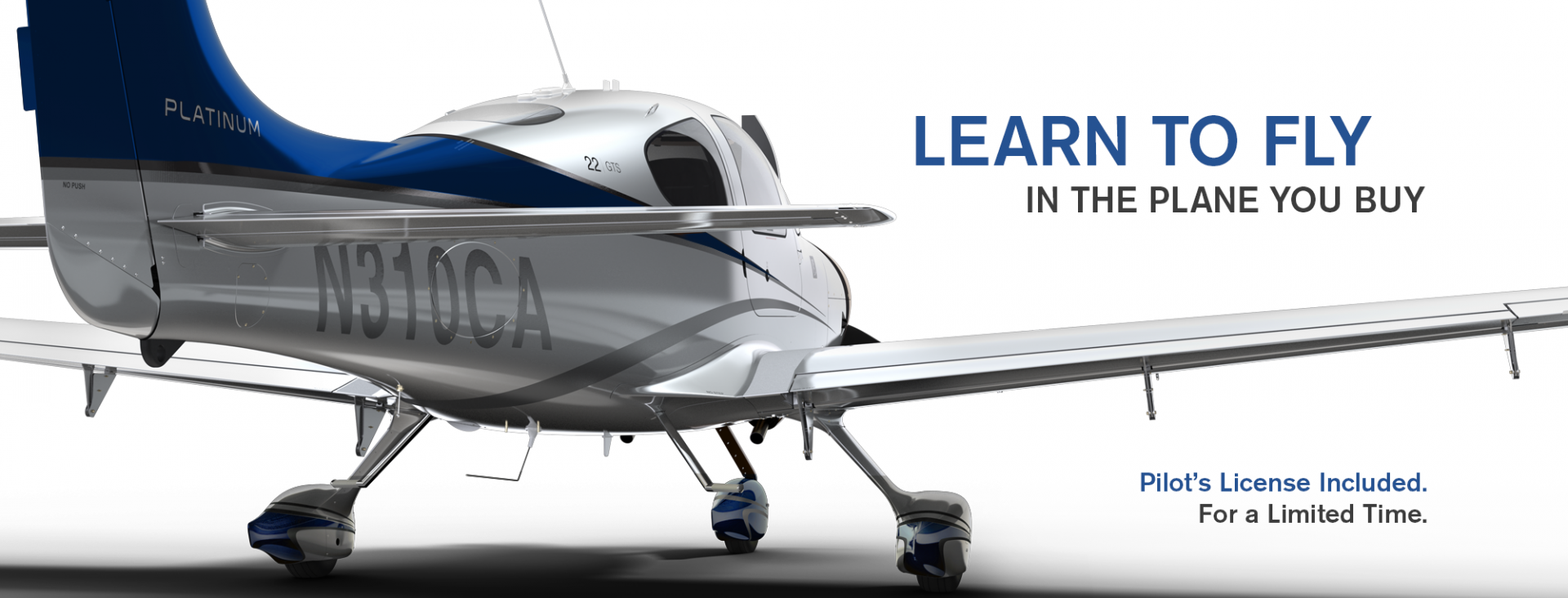 Learn to fly in the plane you buy.